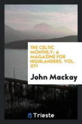 The Celtic Monthly