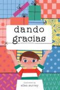 Dando Gracias [Spanish]
