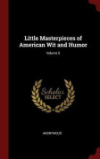Little Masterpieces of American Wit and Humor; Volume 5