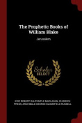 The Prophetic Books of William Blake