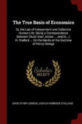 The True Basis of Economics