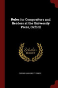 Rules for Compositors and Readers at the University Press, Oxford