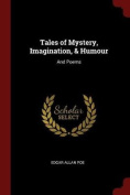 Tales of Mystery, Imagination, & Humour