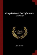 Chap-Books of the Eighteenth Century