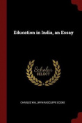 Education in India, an Essay