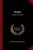 Rinaldo: A Poem, in XII. Books
