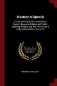Mastery of Speech