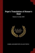 Pope's Translation of Homer's Iliad