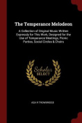 The Temperance Melodeon