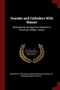 Scarabs and Cylinders with Names