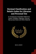 Decimal Clasification and Relativ Index for Libraries and Personal Use
