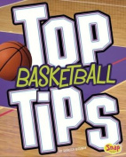 Top Basketball Tips (Snap Books