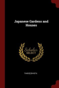 Japanese Gardens and Houses
