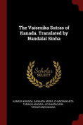 The Vaisesika Sutras of Kanada. Translated by Nandalal Sinha