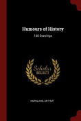 Humours of History