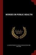 Nurses in Public Health