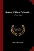 System of Moral Philosophy