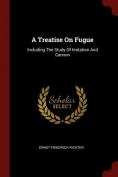 A Treatise on Fugue