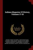 Indiana Magazine of History, Volumes 17-18