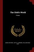 The Child's World: Primer-