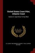 United States Coast Pilot, Atlantic Coast