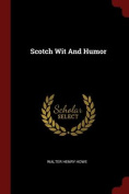 Scotch Wit and Humor