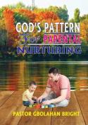 God's Pattern for Parental Nurturing