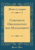 Corporate Organization and Management