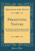 Presenting Nature
