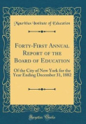 Forty-First Annual Report of the Board of Education
