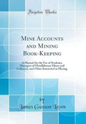 Mine Accounts and Mining Book-Keeping