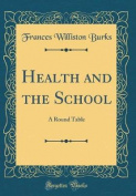 Health and the School