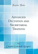 Advanced Dictation and Secretarial Training