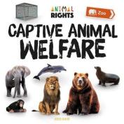 Captive Animal Welfare