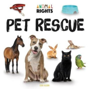 Pet Rescue (Animal Rights)