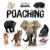 Poaching (Animal Rights)