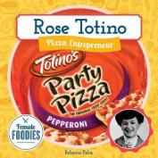 Rose Totino