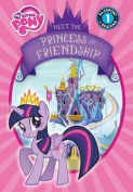 Meet the Princess of Friendship