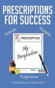 Prescriptions for Success
