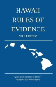 Hawaii Rules of Evidence; 2017 Edition