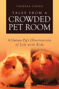Tales from a Crowded Pet Room