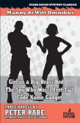 Girl in a Big Brass Bed / The Spy Who Was 3 Feet Tall / Code Name Gadget