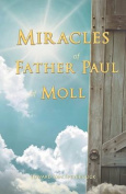 The Miracles of Father Paul of Moll