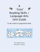 A 'Core' Reading Skills / Language Arts Unit Guide