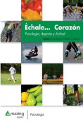 Echale... Corazon [Spanish]