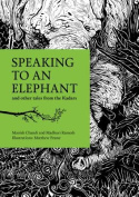 Speaking to an Elephant