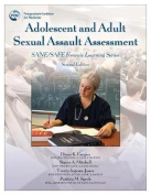Adolescent and Adult Sexual Assault Assessment, Second Edition