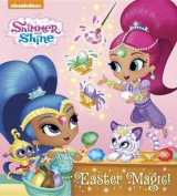 Easter Magic! (Shimmer and Shine) [Board book]