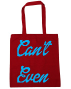 HippoWarehouse Can't even Tote Shopping Gym Beach Bag 42cm x38cm, 10 litres