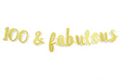 Firefairy™ 100 & Fabulous Gold Glitter Cursive Banner- Happy 100th Birthday Anniversary Party Supplies, Ideas and Decorations